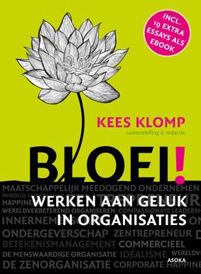 Bloei!: Werken aan geluk in organisaties